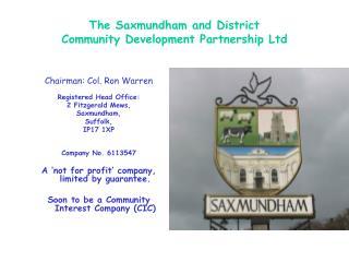 The Saxmundham and District  Community Development Partnership Ltd