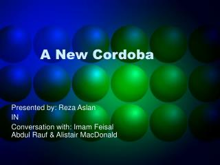 A New Cordoba