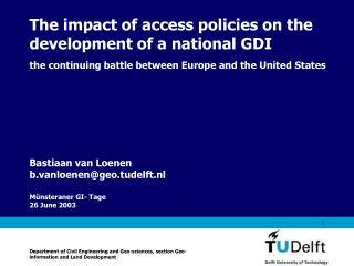 The impact of access policies on the development of a national GDI