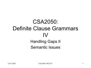 CSA2050: Definite Clause Grammars IV