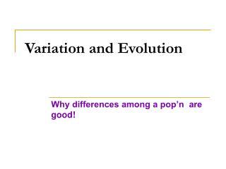 Variation and Evolution