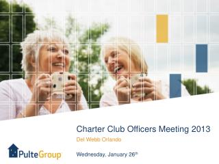 Charter Club Officers Meeting 2013