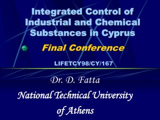 Dr. D. Fatta National Technical University  of Athens