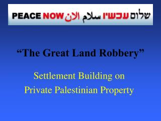 """The Great Land Robbery"""