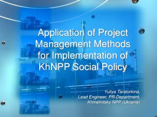 Application of Project Management Methods for Implementation of KhNPP Social Policy