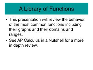 A Library of Functions