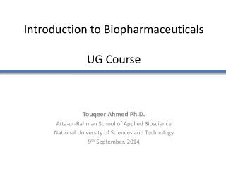 Introduction to Biopharmaceuticals UG Course