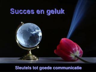 Succes en geluk