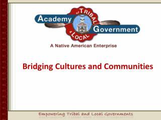Bridging Cultures and Communities
