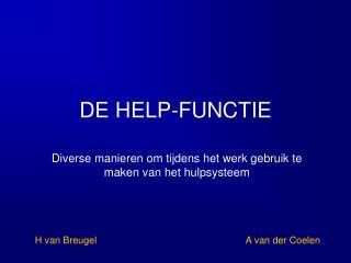 DE HELP-FUNCTIE