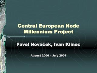 Central European Node Millennium Project
