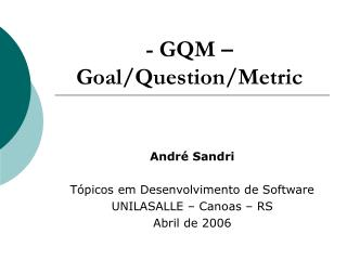 - GQM   Goal