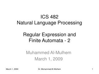 ICS 482 Natural Language Processing Regular Expression and Finite Automata - 2