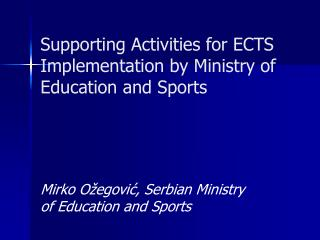 Supporting Activities for ECTS Implementation by Ministry of Education and Sports