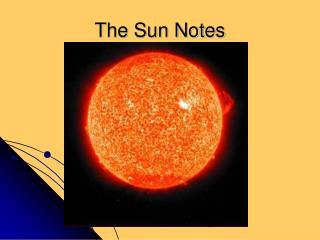 The Sun Notes