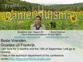Newsletter July - August 2011          Daniel Huisman