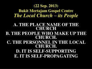(22 Sep. 2013)  Bukit Mertajam Gospel Centre
