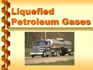 Liquefied Petroleum Gases