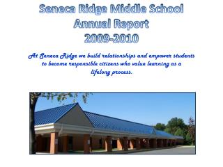 Seneca Ridge Middle School Annual Report 2009-2010