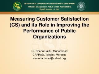 Dr. Shehu Salihu Muhammad CAFRAD, Tangier, Morocco ssmuhammad@cafrad