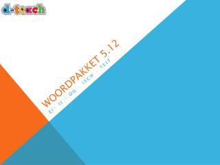 Woordpakket 5.12