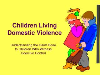 Children Living Domestic Violence