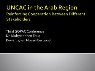 UNCAC in the Arab Region  Reinforcing Cooperation Between Different Stakeholders
