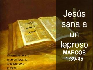 Jes s sana a un leproso  MARCOS 1:39-45