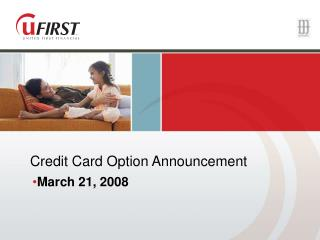 Credit Card Option Announcement