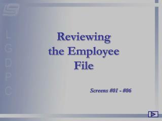 Reviewing the Employee File