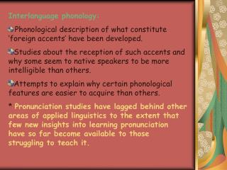 Interlanguage phonology: