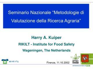 Seminario Nazionale �Metodologie di Valutazione della Ricerca Agraria�
