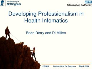 Developing Professionalism in Health Infomatics