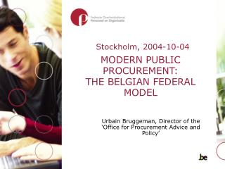 MODERN PUBLIC PROCUREMENT: THE BELGIAN FEDERAL MODEL