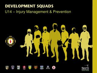 U14 – Injury Management & Prevention