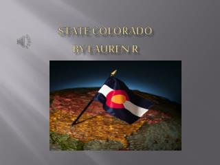 State Colorado By Lauren R