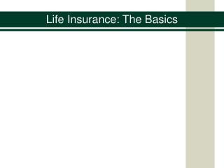 Life Insurance: The Basics