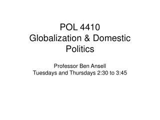 POL 4410 Globalization & Domestic Politics