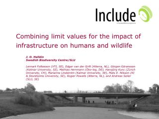 Combining limit values for the impact of infrastructure on humans and wildlife
