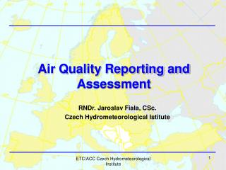 Air Quality Reporting and Assessment