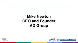 Mike Newton CEO and Founder  AD Group