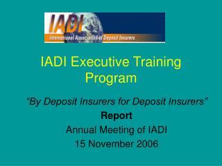 IADI Executive Training Program