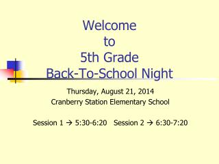 Welcome  to  5th Grade  Back-To-School Night