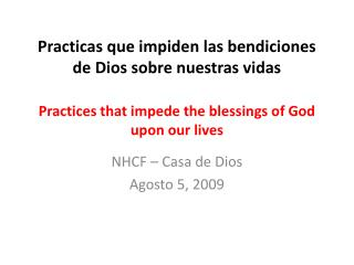 NHCF – Casa de Dios Agosto 5, 2009