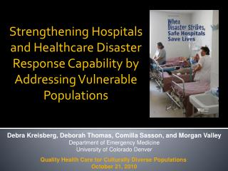Strengthening Hospitals and Healthcare Disaster Response Capability by Addressing Vulnerable Populations