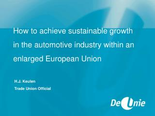 How to achieve sustainable growth in the automotive industry within an enlarged European Union