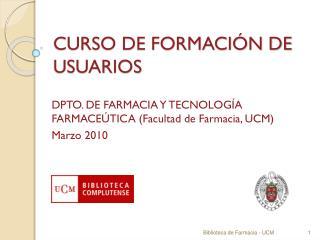 CURSO DE FORMACI�N DE USUARIOS