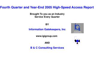 Fourth Quarter and Year-End 2005 High-Speed Access Report