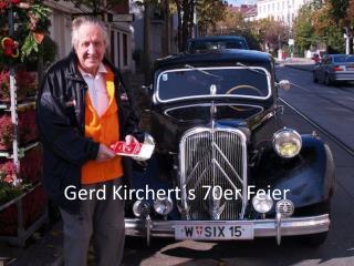 Gerd Kirchert´s 70er Feier