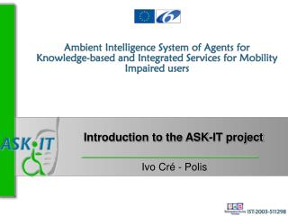 Introduction to the ASK-IT project